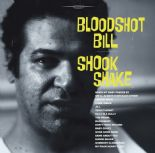 "LP - BLOODSHOT BILL  ✧✧""Shook Shake""✧✧"